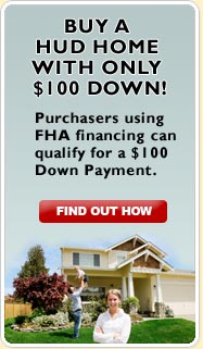 Buy a HUD Home with only $100 Down!